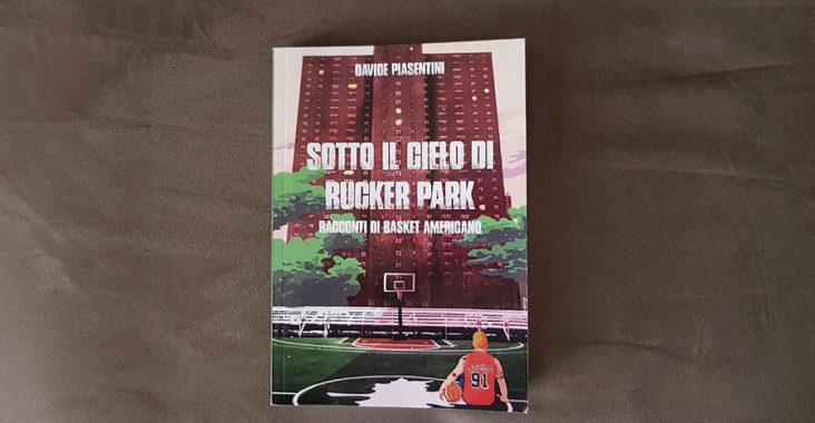 Sotto il cielo di Rucker Park Davide Piasentini