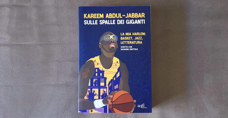 kareem abdul-jabbar sulle spalle dei giganti