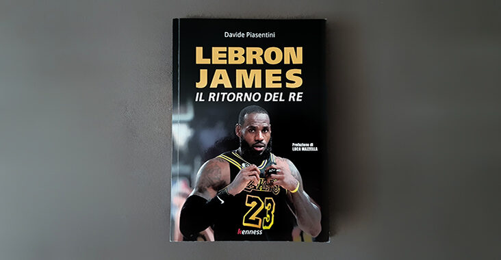 Davide Piasentini LeBron James Il ritorno del re libri di basket
