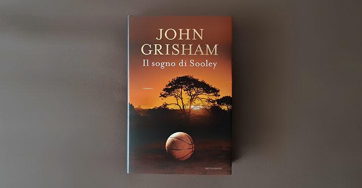 john grisham il sogno di sooley